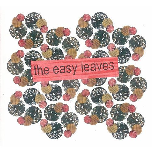 Play & Download The Easy Leaves by The Easy Leaves | Napster