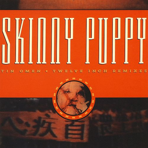 Play & Download Tin Omen by Skinny Puppy | Napster