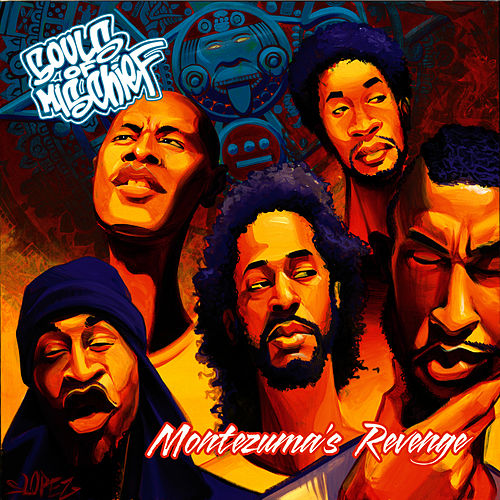 Play & Download Montezuma's Revenge by Souls of Mischief | Napster