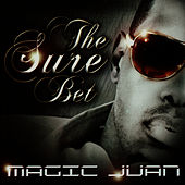 Play & Download The Sure Bet by Magic Juan | Napster
