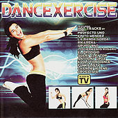 Play & Download Dancexercise by Various Artists | Napster
