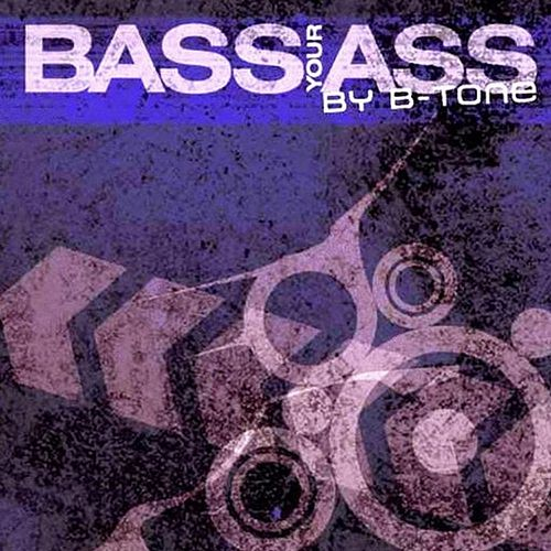 Play & Download Bass Your Ass by Various Artists | Napster