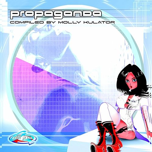 Play & Download Propaganda by Various Artists | Napster