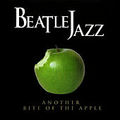 Another Bite of the Apple by Beatle Jazz
