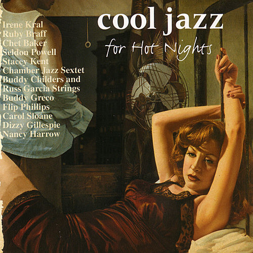 Cool Jazz for Hot Nights von Various Artists