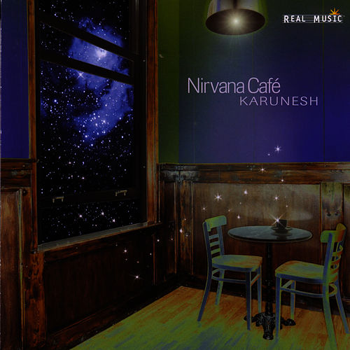 Play & Download Nirvana Cafe by Karunesh | Napster
