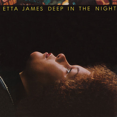 Play & Download Deep In The Night by Etta James | Napster