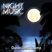 Play & Download Night Music by Daniel Berthiaume | Napster