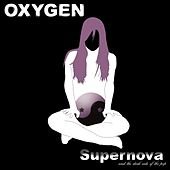 Supernova (And the dark side of the pop) by Oxygen