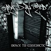 Play & Download Down To Concrete by Embraced By Hatred | Napster