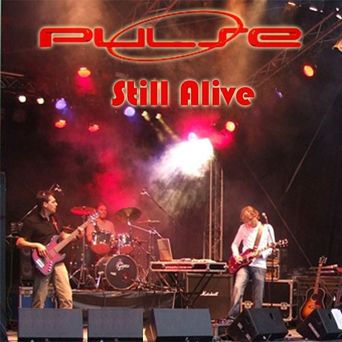Play & Download Still Alive (Promo) by Pulse | Napster