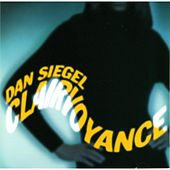 Play & Download Clairvoyance by Dan Siegel | Napster