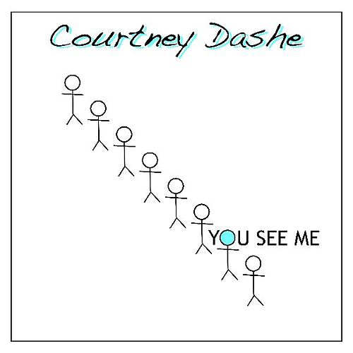 You See Me by Courtney Dashe