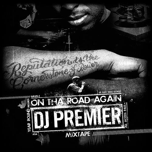 On The Road Again by DJ Premier