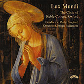 Play & Download Lux Mundi by The Choir of Keble College | Napster