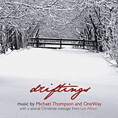 Play & Download Driftings by Michael Thompson | Napster