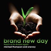Play & Download Brand New Day by Michael Thompson | Napster