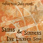 Play & Download Saints and Sinners: The Lighter Side by Various Artists | Napster