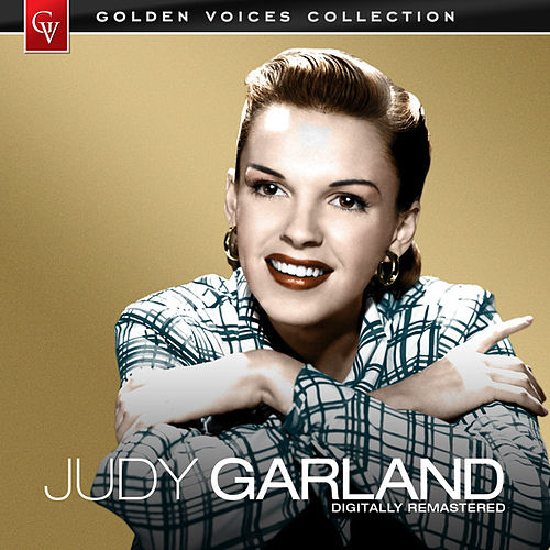 Play & Download Golden Voices (Remastered) by Judy Garland | Napster