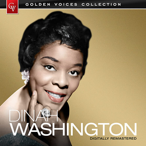 Golden Voices (Remastered) by Dinah Washington