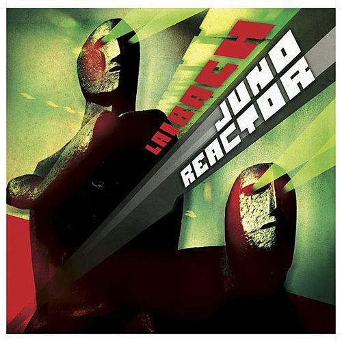 Play & Download Fear Not (Juno Reactor vs Laibach) by Juno Reactor | Napster