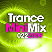 Trance Mini Mix 022 - 2009 by Various Artists