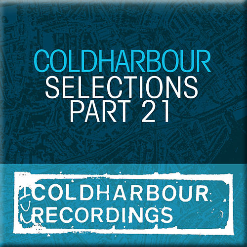 Play & Download Markus Schulz presents: Coldharbour Selections Part 21 by Various Artists | Napster