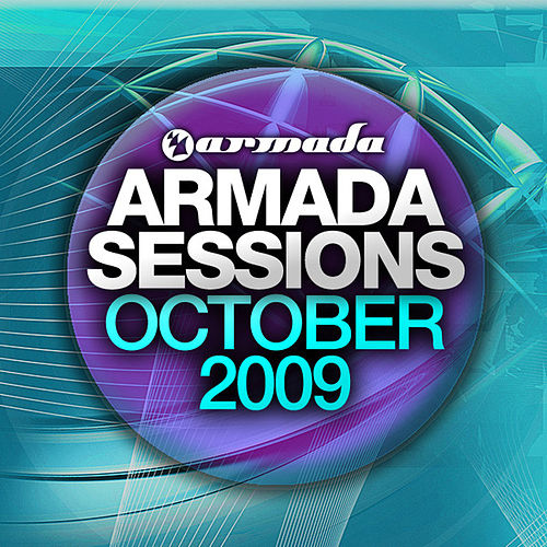 Play & Download Armada Sessions October 2009 by Various Artists | Napster