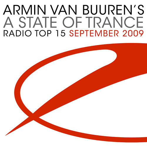 A State Of Trance Radio Top 15 - September 2009 by Various Artists