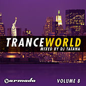 Trance World, Vol. 8 (The Continuous Mixes) by DJ Tatana