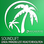 Lenda/Paradise Lost/Road To Revolution by SoundLift