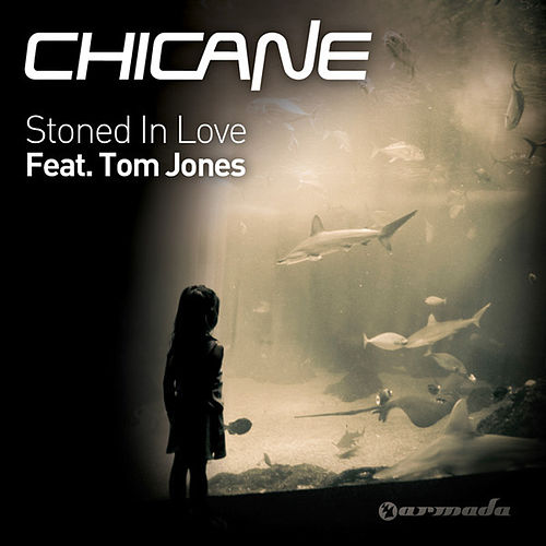 Stoned In Love von Chicane
