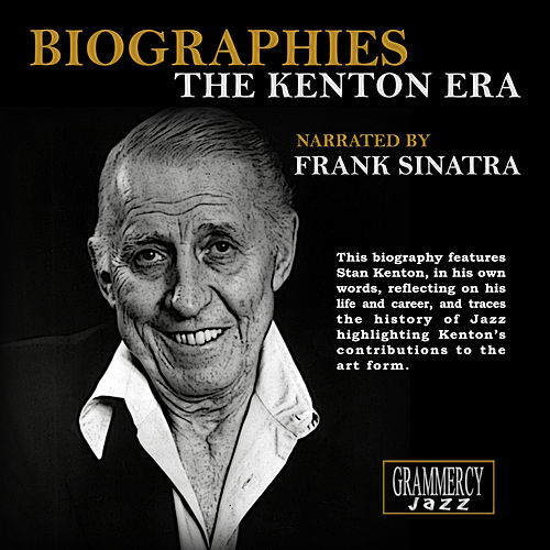Play & Download Biographies: The Kenton Era by Stan Kenton | Napster