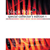 Black Hole Special Collectors Edition 1 by Various Artists