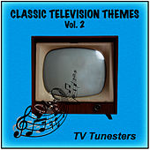 Classic Television Themes Vol. 2 by TV Tunesters