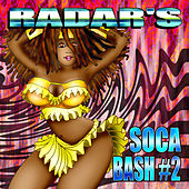 Radar's Soca Bash #2 by Various Artists