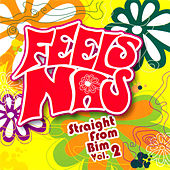 Play & Download Feels Nas Straight From Bim Vol.2 by Various Artists | Napster