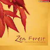 Play & Download Zen Forest by Various Artists | Napster