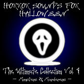 Play & Download Horror Sounds For Halloween - The Ultimate Collection Volume 4 (Monsters & Murderers) by Sonopedia | Napster