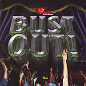 Play & Download Bust Out by Various Artists   Napster