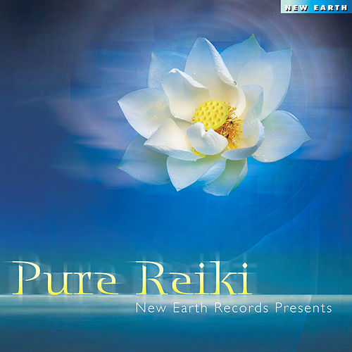 Play & Download Pure Reiki by Various Artists | Napster