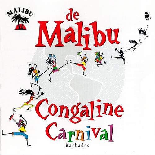 Play & Download De Malibu Congaline Carnival Barbados by Various Artists | Napster