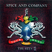 Tour Of Duty: The Hits II by Spice And Company