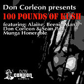 Don Corleon Presents - 100 Pounds of Kush by Various Artists