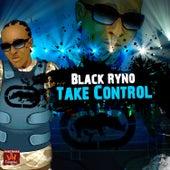 Take Control - Single by Black Ryno
