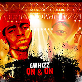 On And On - Single by G-Whizz
