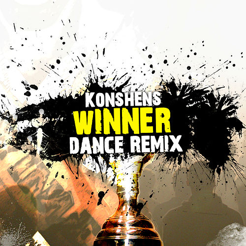 Play & Download Winner [Techno Remix] - Single by Konshens | Napster