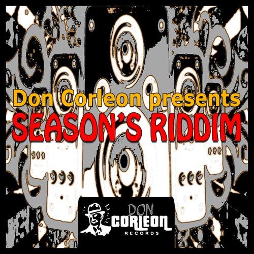 Don Corleon Presents - Seasons Riddim by Various Artists