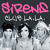 Play & Download Club La La by Sirens | Napster