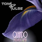 Quando by Tom Pulse